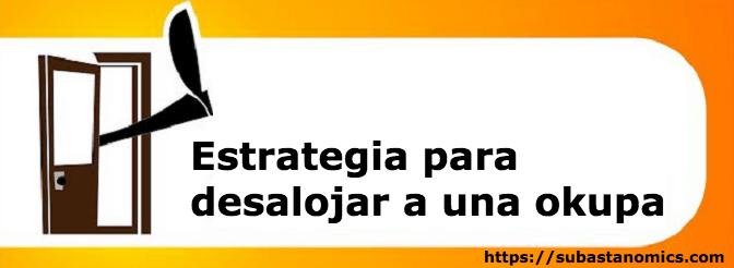 estrategia-para-desalojar-a-una-okupa