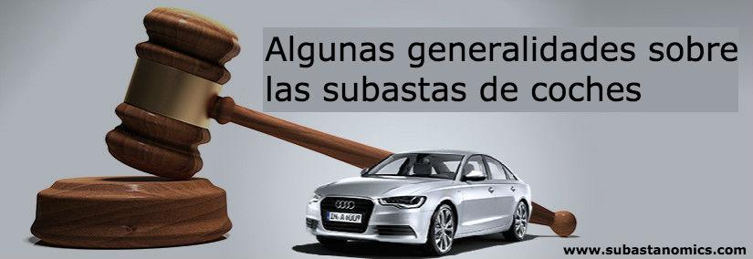 Generalidades sobre las subastas de vehículos