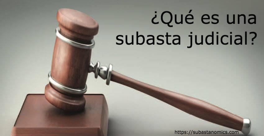 Qué es una subasta judicial