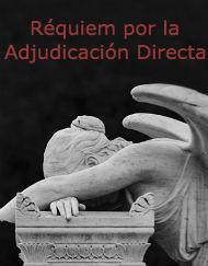 Réquiem por la Adjudicación Directa de Hacienda
