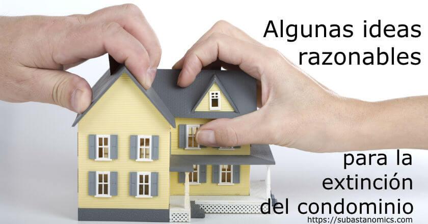 Ideas para la extinción de condominios