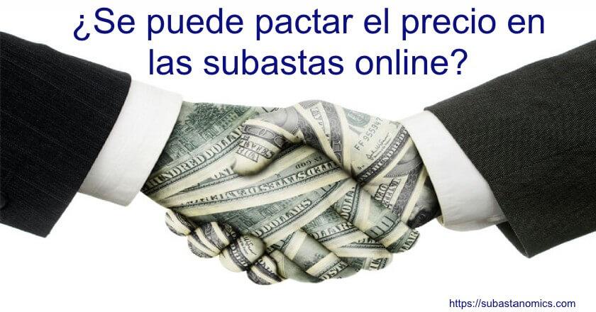Pactar el precio en las subastas online