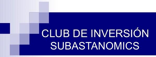 Club de Inversión Subastanomics de Tristán el Subastero